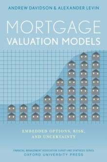 Mortgage Valuation Models : Embedded Options, Risk, and Uncertainty, Hardback Book