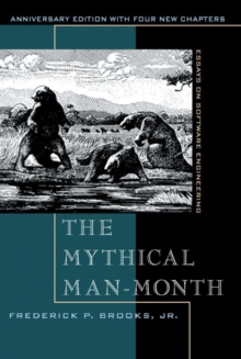 The Mythical Man-Month : Essays on Software Engineering, Anniversary Edition, Paperback / softback Book