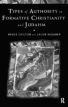 Types of Authority in Formative Christianity and Judaism, PDF eBook