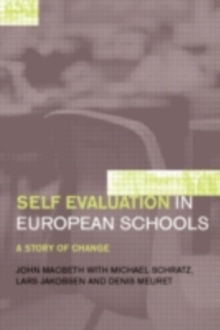 Self-Evaluation in European Schools : A Story of Change, PDF eBook