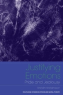 Justifying Emotions : Pride and Jealousy, PDF eBook