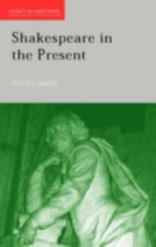Shakespeare in the Present, PDF eBook