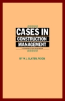 Cases in Construction Management, PDF eBook