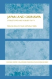Japan and Okinawa : Structure and Subjectivity, PDF eBook