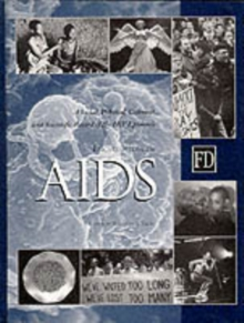 Encyclopedia of AIDS : A Social, Political, Cultural, and Scientific Record of the HIV Epidemic, PDF eBook
