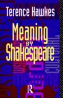 Meaning by Shakespeare, PDF eBook
