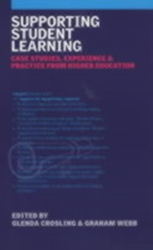 Supporting Student Learning : Case Studies, Experience and Practice from Higher Education, PDF eBook