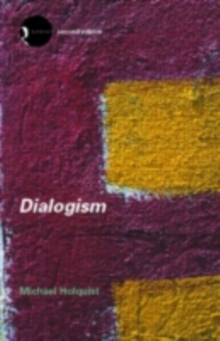 Dialogism : Bakhtin and His World, PDF eBook