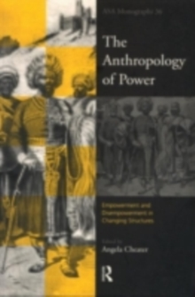 The Anthropology of Power, PDF eBook