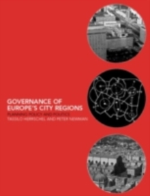 Governance of Europe's City Regions : Planning, Policy & Politics, PDF eBook