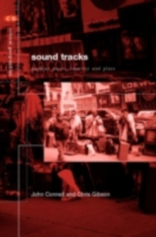 Sound Tracks : Popular Music Identity and Place, PDF eBook