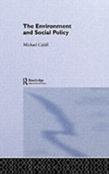 The Environment and Social Policy, PDF eBook