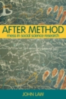 After Method : Mess in Social Science Research, PDF eBook