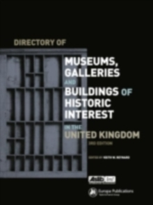 Directory of Museums, Galleries and Buildings of Historic Interest in the United Kingdom, PDF eBook
