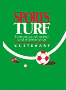 Sports Turf : Science, construction and maintenance, PDF eBook