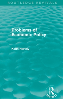 Problems of Economic Policy (Routledge Revivals), EPUB eBook