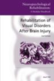 Rehabilitation of Visual Disorders After Brain Injury : 2nd Edition, EPUB eBook