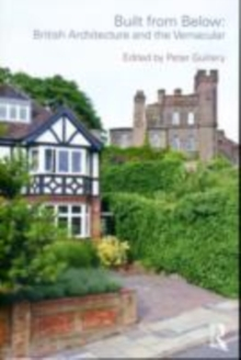 Built from Below: British Architecture and the Vernacular, EPUB eBook