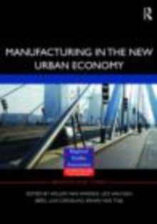 Manufacturing in the New Urban Economy, EPUB eBook