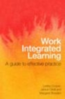 Work Integrated Learning : A Guide to Effective Practice, EPUB eBook