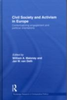 Civil Society and Activism in Europe : Contextualizing engagement and political orientations, EPUB eBook
