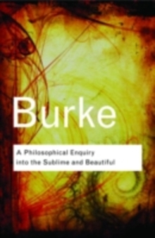 A Philosophical Enquiry Into the Sublime and Beautiful, PDF eBook