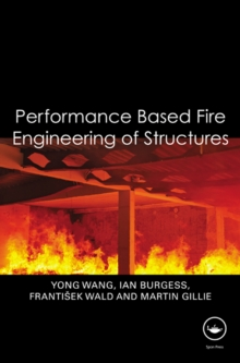 Performance-Based Fire Engineering of Structures, PDF eBook