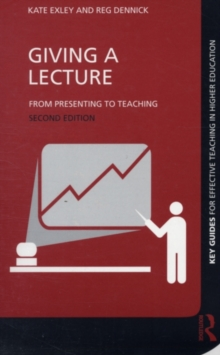 Giving a Lecture : From Presenting to Teaching, PDF eBook