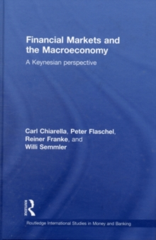 Financial Markets and the Macroeconomy : A Keynesian Perspective, PDF eBook