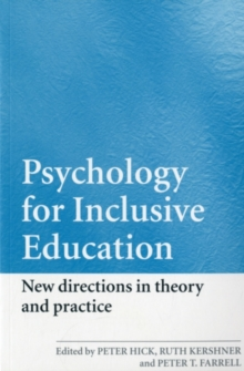 Psychology for Inclusive Education : New Directions in Theory and Practice