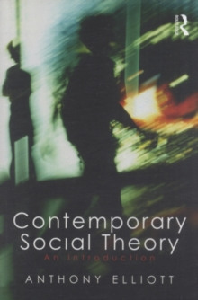 Contemporary Social Theory : An introduction, PDF eBook