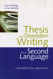 Thesis and Dissertation Writing in a Second Language : A Handbook for Supervisors, PDF eBook