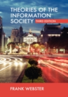 Theories of the Information Society, PDF eBook