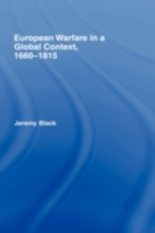 European Warfare in a Global Context, 1660-1815, PDF eBook