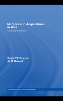 Mergers and Acquisitions in Asia : A Global Perspective, PDF eBook