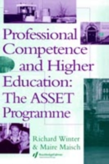 Professional Competence and Higher Education; The Asset Programme, PDF eBook