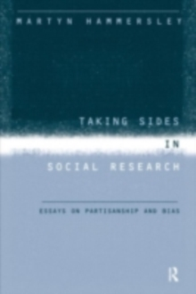 Taking Sides in Social Research : Essays on Partisanship and Bias, PDF eBook