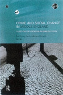 Crime and Social Change in Middle England : Questions of Order in an English Town, PDF eBook
