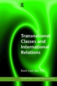 Transnational Classes and International Relations, PDF eBook