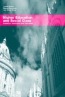 Higher Education and Social Class : Issues of Exclusion and Inclusion, PDF eBook