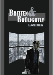Britten and Brulightly, Paperback / softback Book