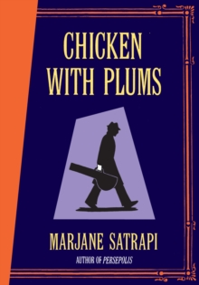 Chicken With Plums, Hardback Book