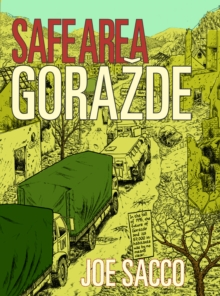 Safe Area Gorazde : The War in Eastern Bosnia 1992-95, Paperback Book