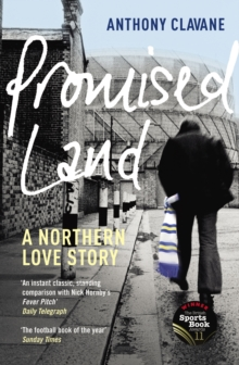 Promised Land : A Northern Love Story, Paperback / softback Book