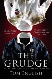 The Grudge : Two Nations, One Match, No Holds Barred, Paperback / softback Book