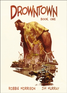 Drowntown, Hardback Book