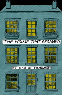 The House that Groaned, Paperback / softback Book