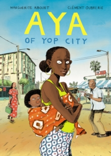 Aya of Yop City, Hardback Book