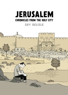 Jerusalem : Chronicles from the Holy City, Hardback Book