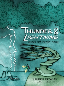 Thunder and Lightning : Weather Past, Present and Future, Hardback Book